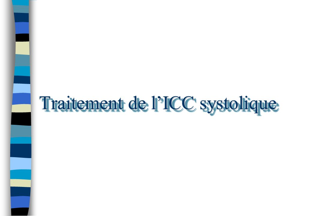Traitement de lICC systolique