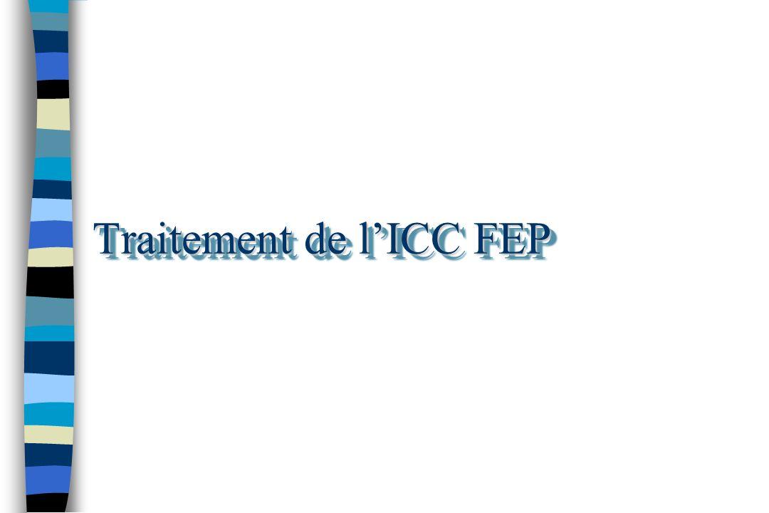 Traitement de lICC FEP
