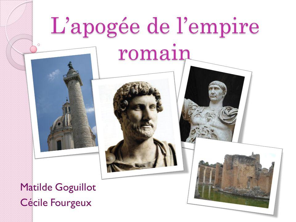 Lapogée de lempire romain Matilde Goguillot Cécile Fourgeux