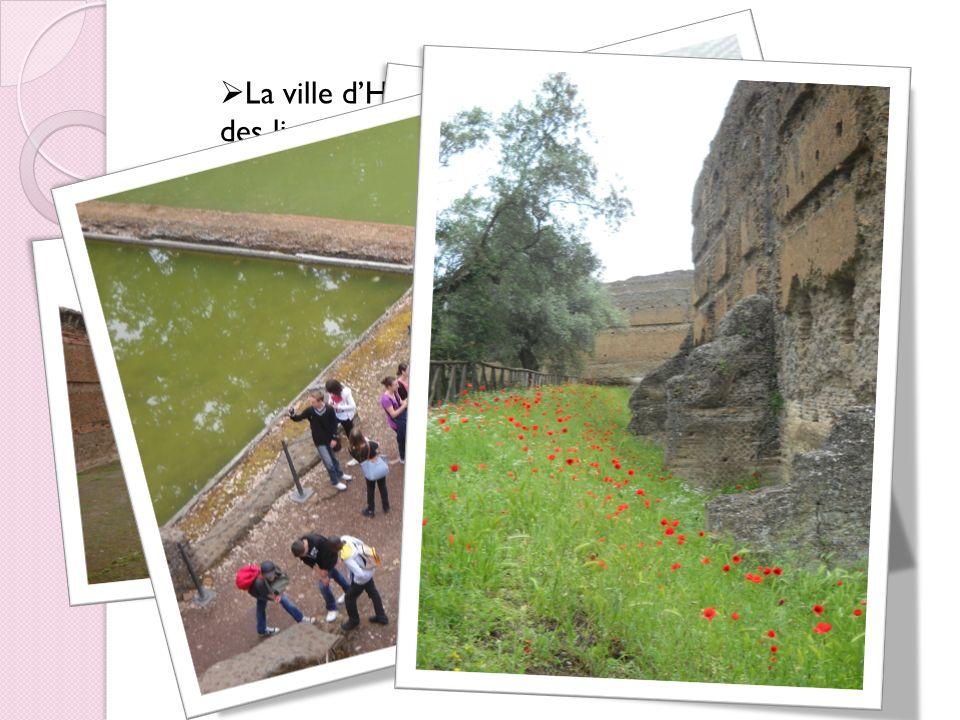 La ville dHadrien sinspire et porte le nom des lieux quil a visités.