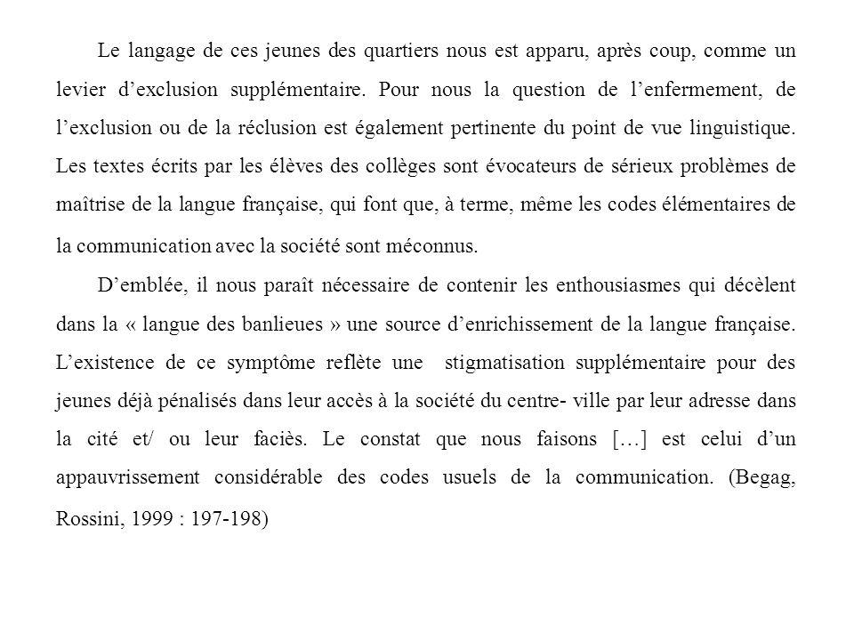 « Limportance de la maîtrise du français par les enfants et les adolescents issus de limmigration » est cruciale « pour la politique linguistique et éducative de la France où il y va de la promotion de la langue française comme langue dintégration à la communauté nationale et, corollairement, de la promotion du plurilinguisme comme valorisation des langues parlées en France et dans le monde » (Chiss, 2006 : 103).