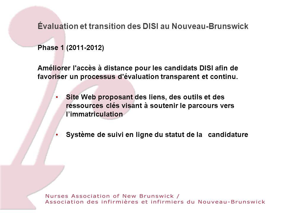 Phase 1 (2011-2012) Améliorer l accès à distance pour les candidats DISI afin de favoriser un processus d évaluation transparent et continu.