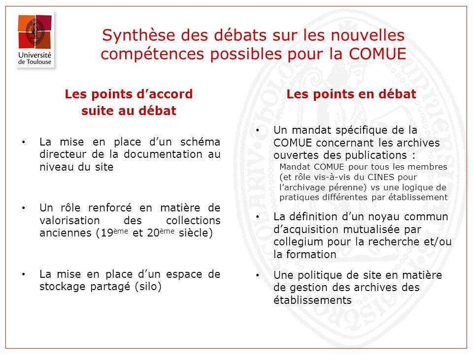 Synthèse des débats sur les nouvelles compétences possibles pour la COMUE Les points daccord suite au débat La mise en place dun schéma directeur de l