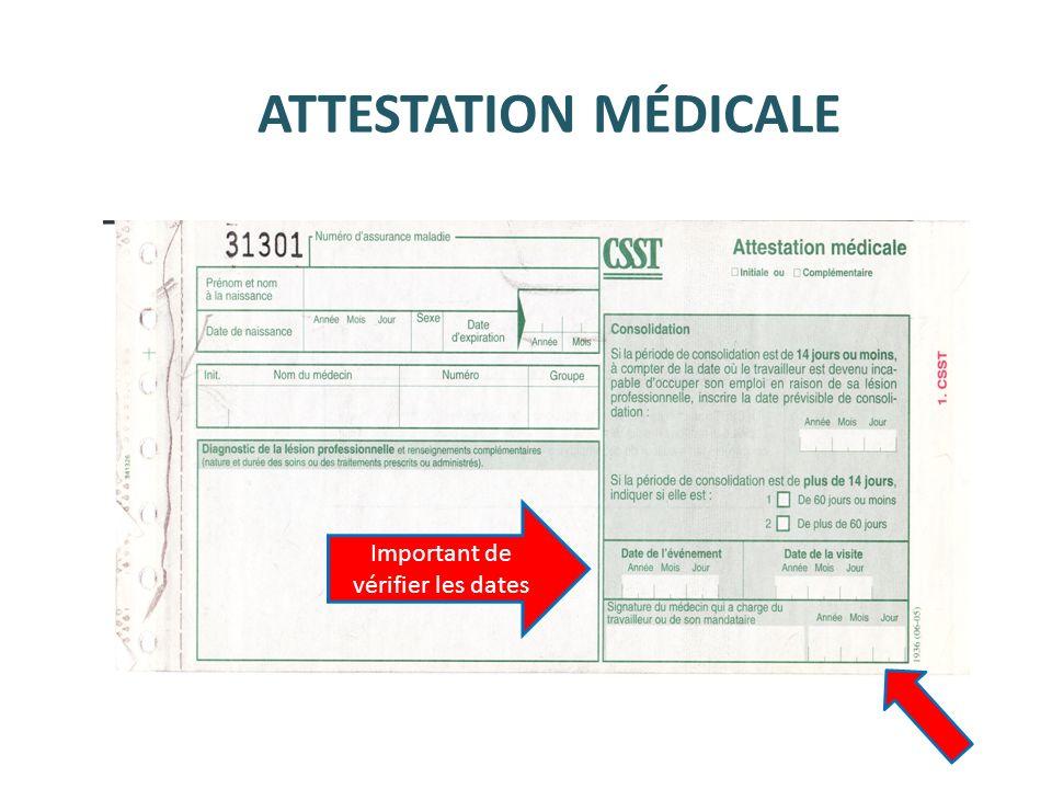 ATTESTATION MÉDICALE Important de vérifier les dates