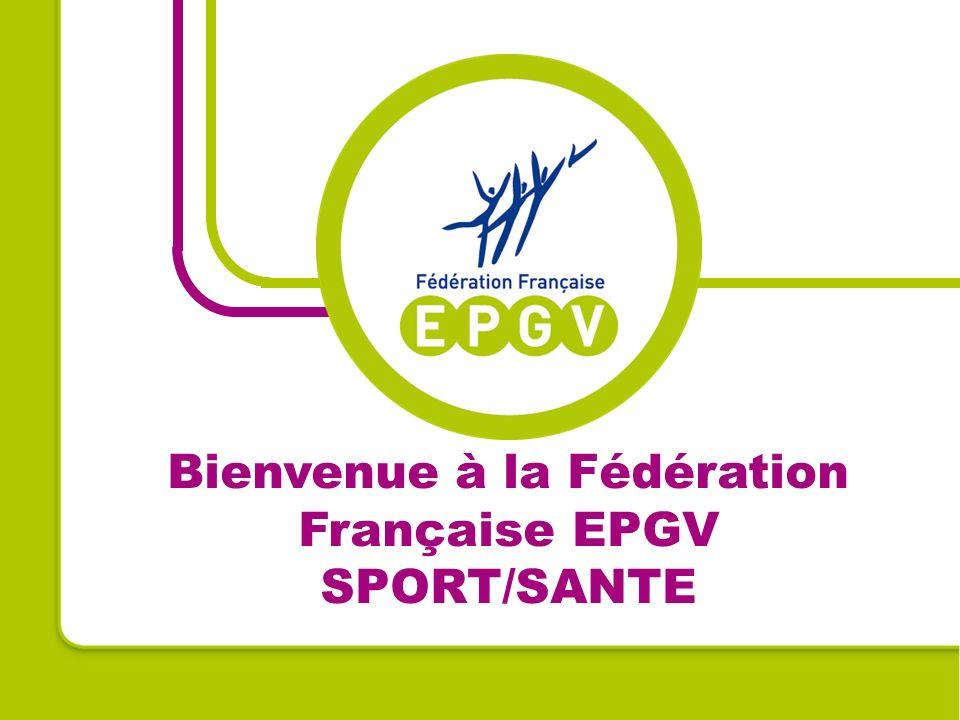 Bienvenue à la Fédération Française EPGV SPORT/SANTE