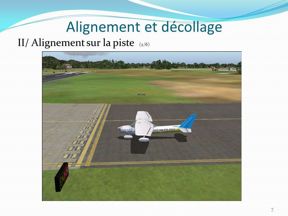 Alignement et décollage 7 II/ Alignement sur la piste (2/6)