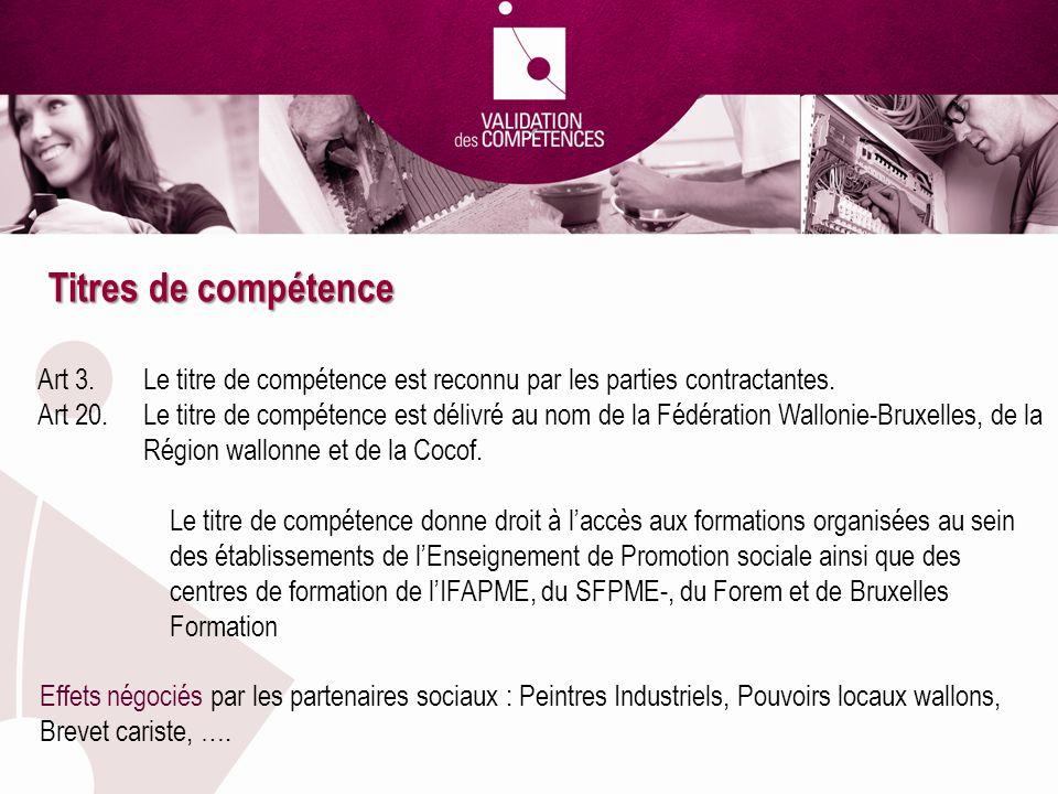 Titres de compétence Art 3. Le titre de compétence est reconnu par les parties contractantes.