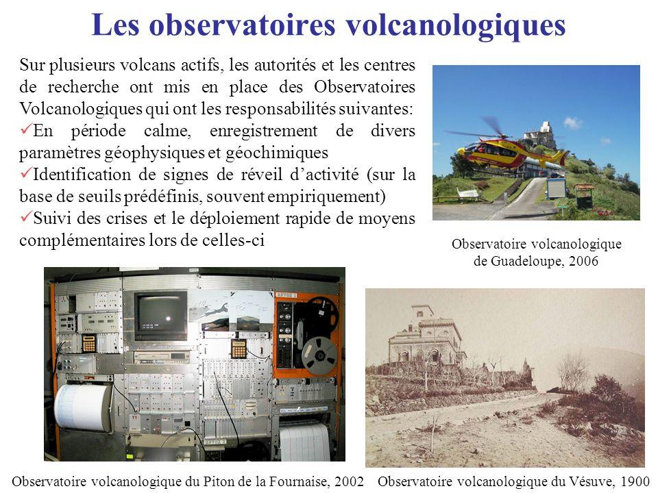 Les observatoires volcanologiques Montagne Pelée Soufrière de Guadeloupe Sur plusieurs volcans actifs, les autorités et les centres de recherche ont m