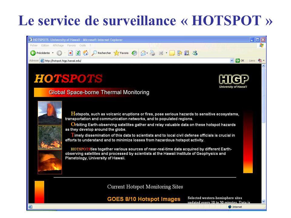 Le service de surveillance « HOTSPOT »
