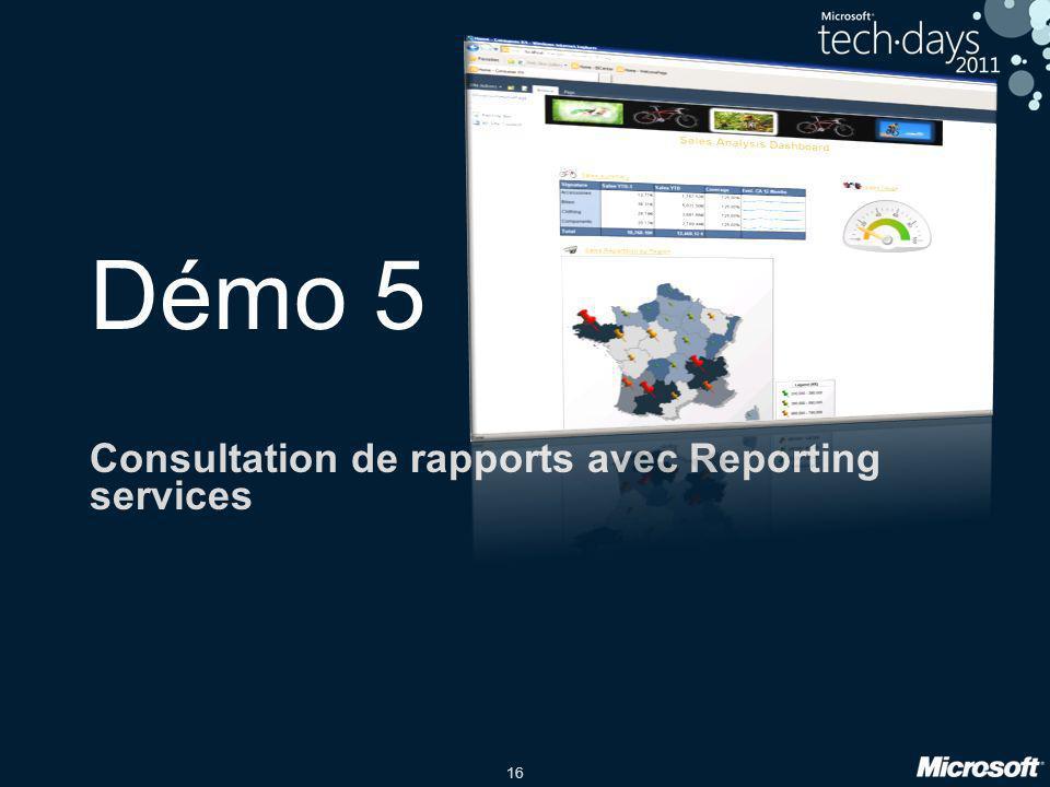 16 Démo 5 Consultation de rapports avec Reporting services
