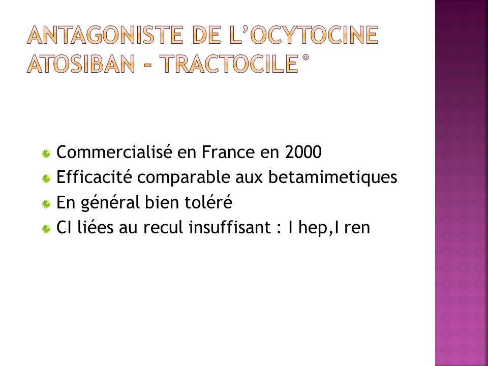 Commercialisé en France en 2000 Efficacité comparable aux betamimetiques En général bien toléré CI liées au recul insuffisant : I hep,I ren