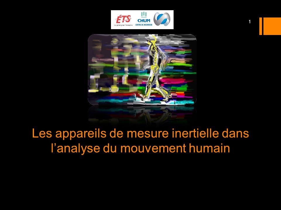 Les appareils de mesure inertielle dans lanalyse du mouvement humain 1