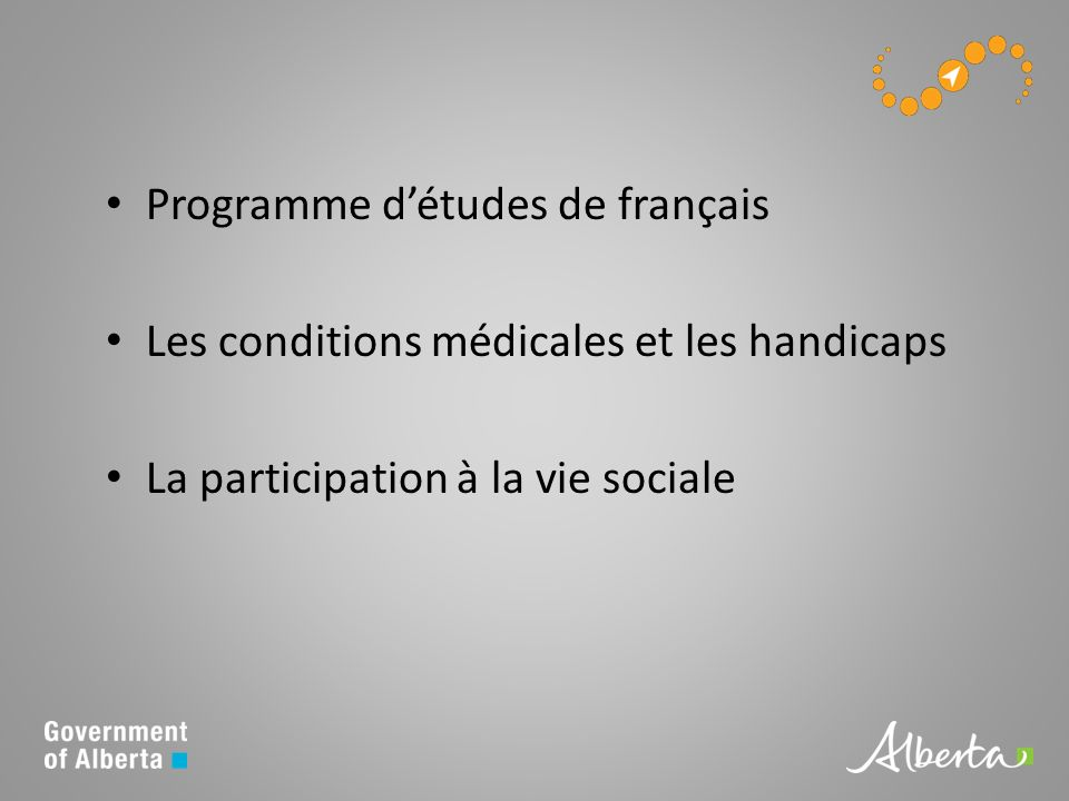 Programme détudes de français Les conditions médicales et les handicaps La participation à la vie sociale