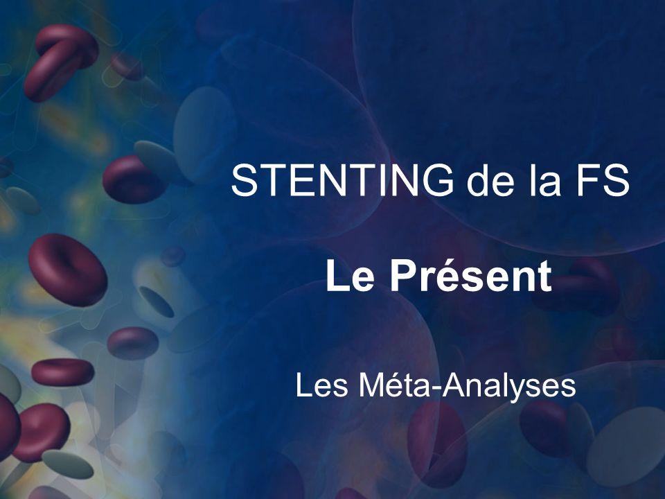 STENTING de la FS Le Présent Les Méta-Analyses