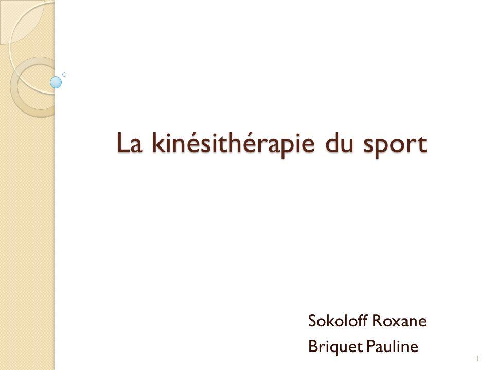 La kinésithérapie du sport Sokoloff Roxane Briquet Pauline 1