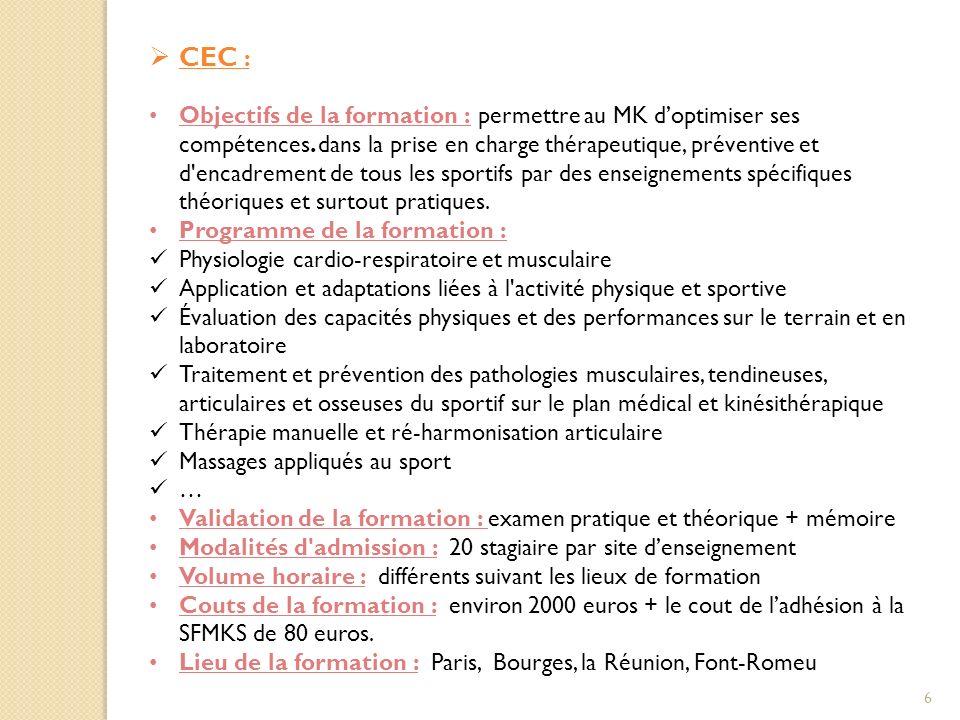 CEC : Objectifs de la formation : permettre au MK doptimiser ses compétences.