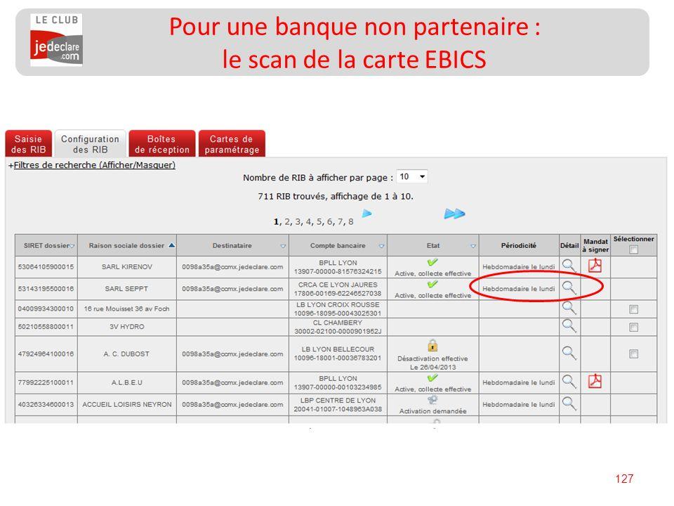 127 Pour une banque non partenaire : le scan de la carte EBICS