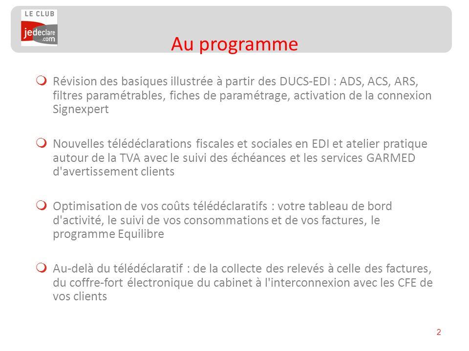 2 Révision des basiques illustrée à partir des DUCS-EDI : ADS, ACS, ARS, filtres paramétrables, fiches de paramétrage, activation de la connexion Sign