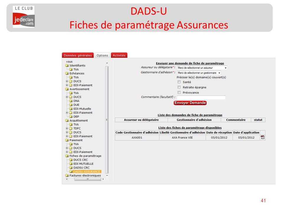 41 DADS-U Fiches de paramétrage Assurances