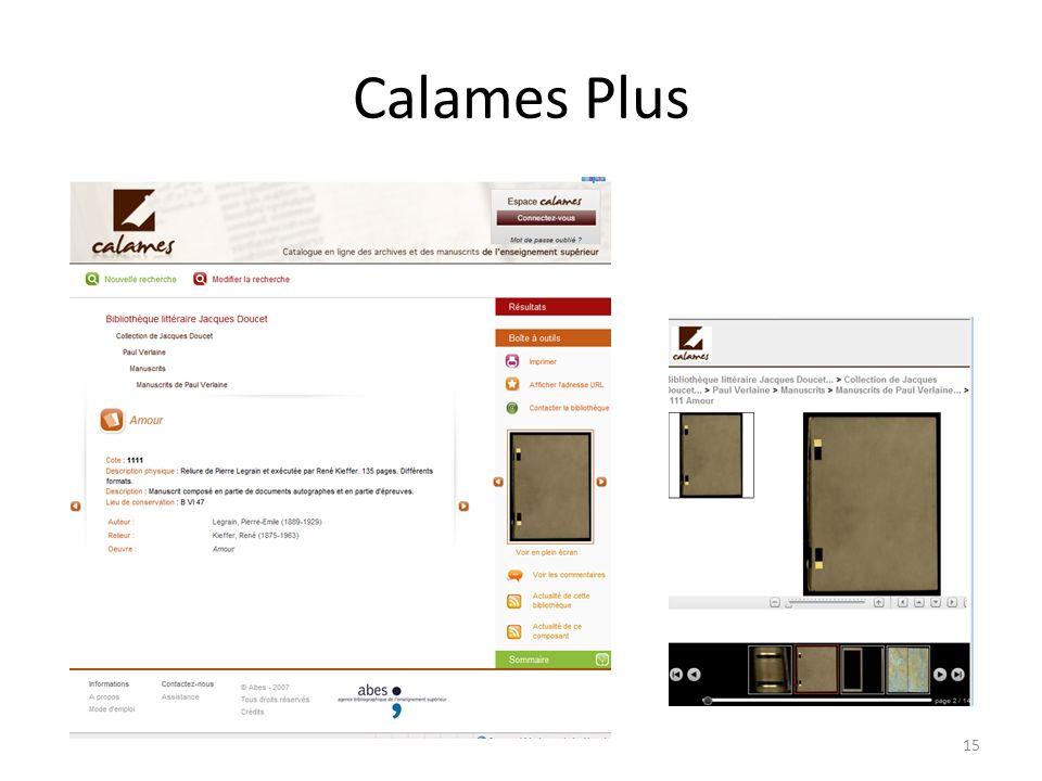 Calames Plus 15
