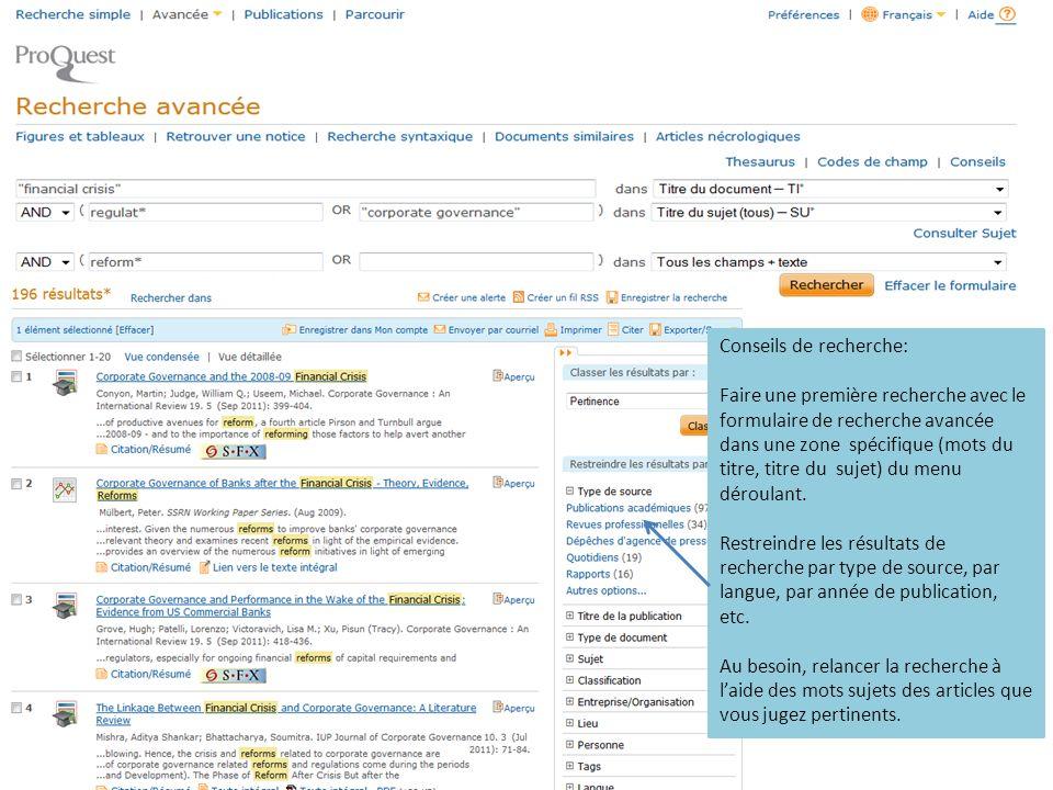 Conseils de recherche: Faire une première recherche avec le formulaire de recherche avancée dans une zone spécifique (mots du titre, titre du sujet) du menu déroulant.