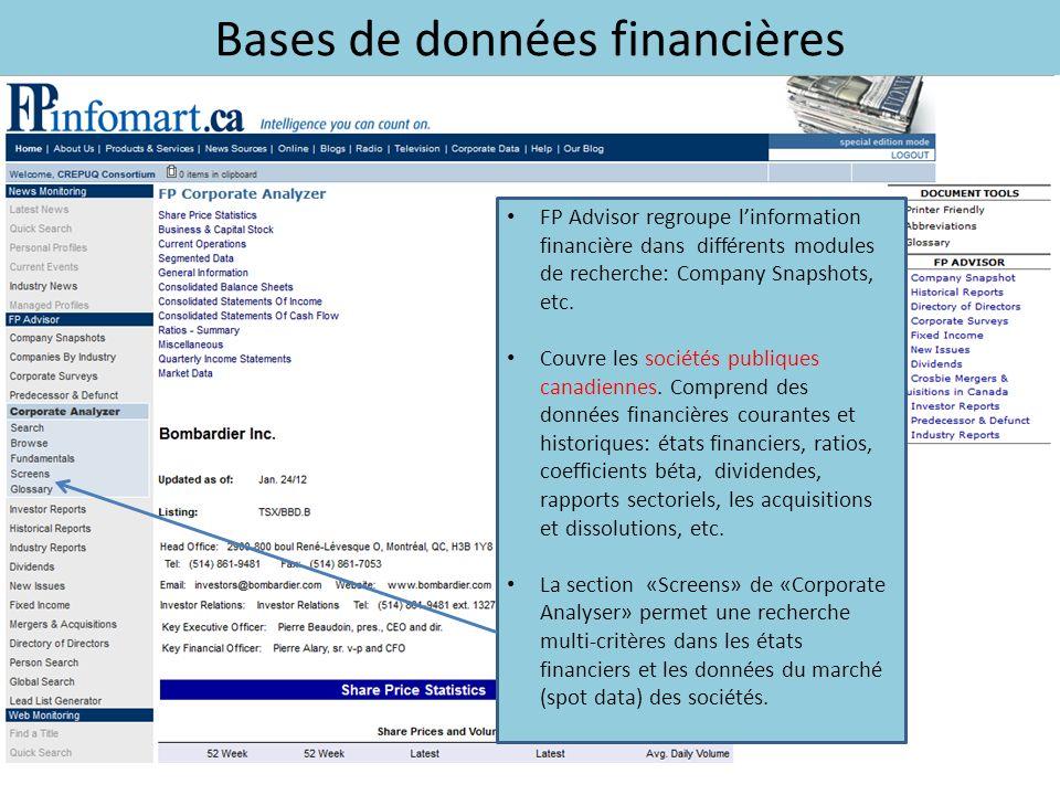 Bases de données financières FP Advisor regroupe linformation financière dans différents modules de recherche: Company Snapshots, etc.