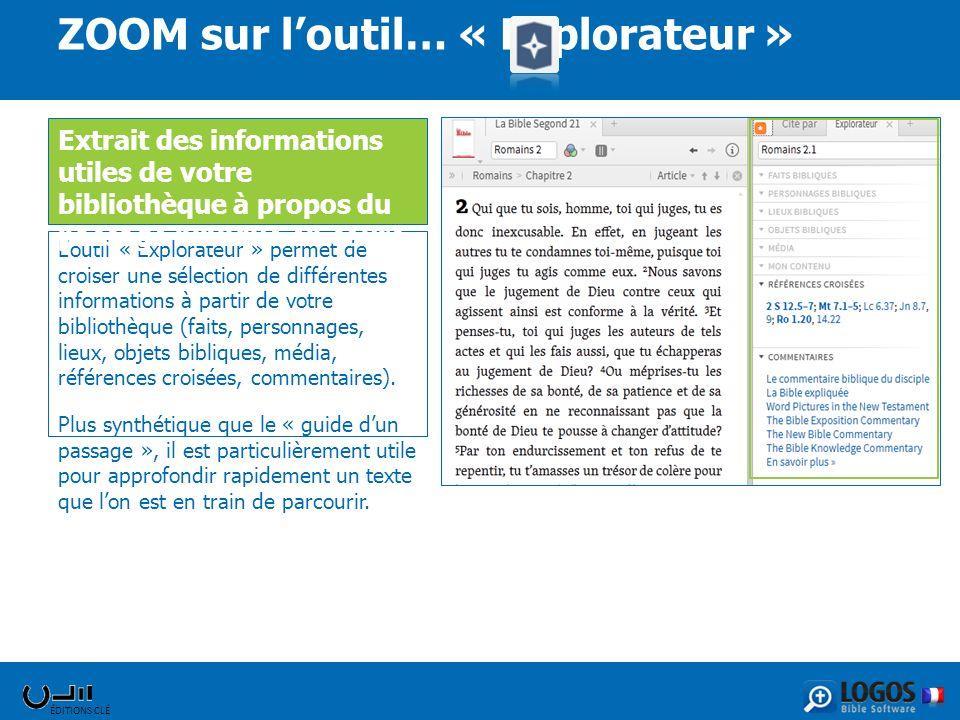 ÉDITIONS CLÉ Loutil « Explorateur » permet de croiser une sélection de différentes informations à partir de votre bibliothèque (faits, personnages, li