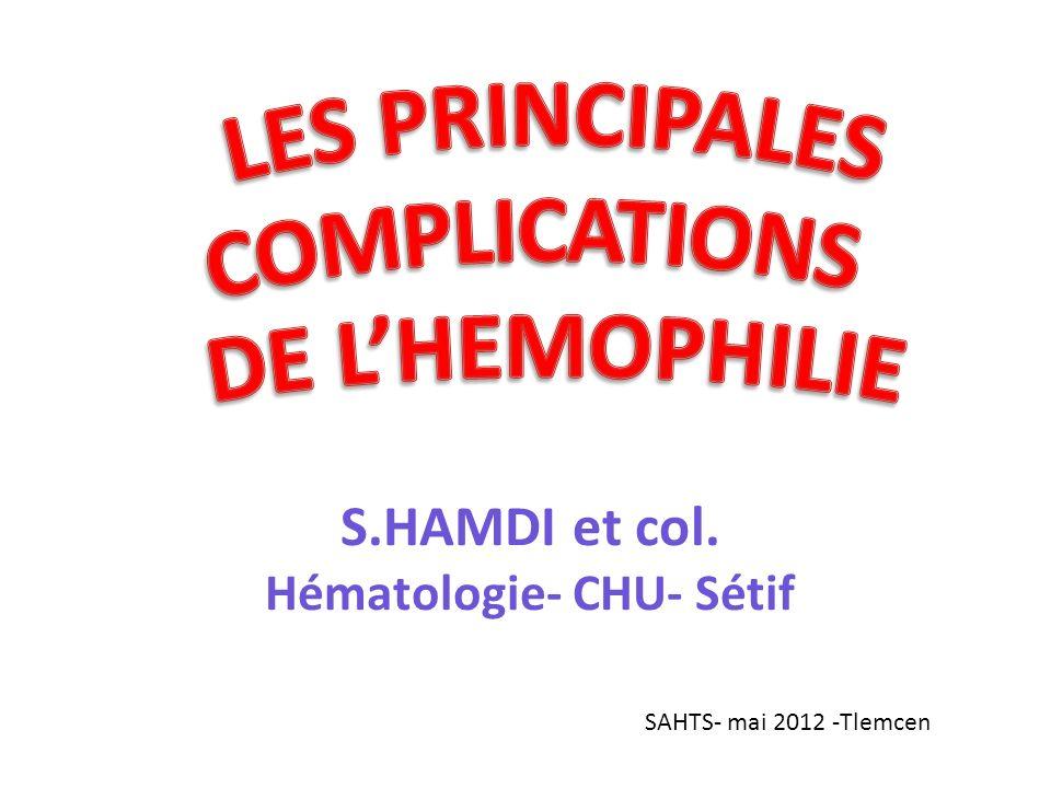 S.HAMDI et col. Hématologie- CHU- Sétif SAHTS- mai 2012 -Tlemcen