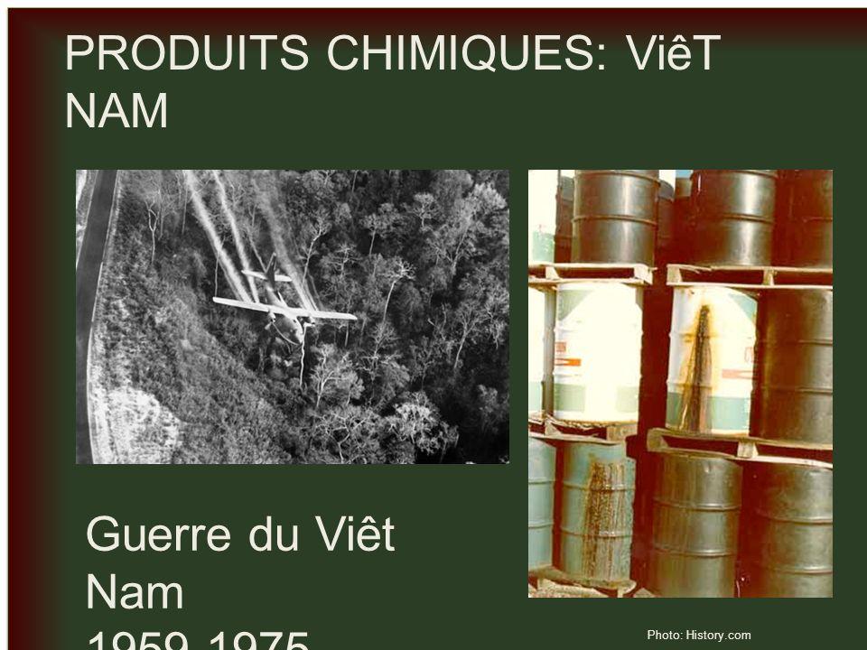 _ _ PRODUITS CHIMIQUES: ViêT NAM Guerre du Viêt Nam 1959-1975 Photo: History.com