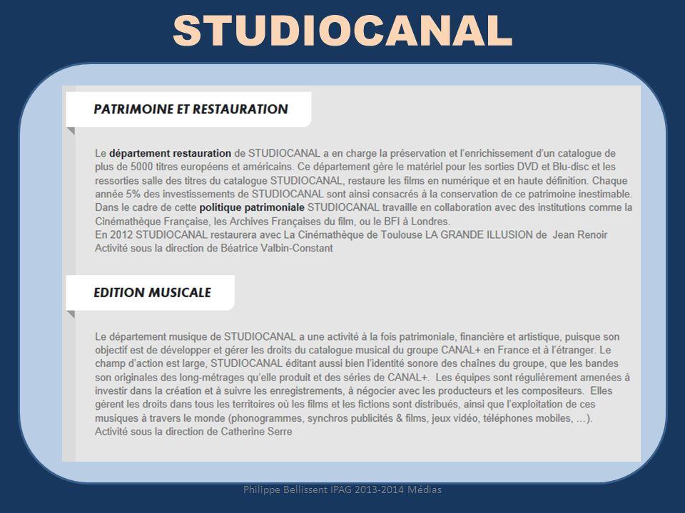 STUDIOCANAL Philippe Bellissent IPAG 2013-2014 Médias