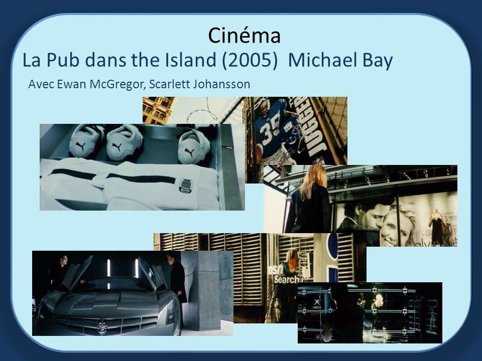 Cinéma La Pub dans the Island (2005) Michael Bay Avec Ewan McGregor, Scarlett Johansson