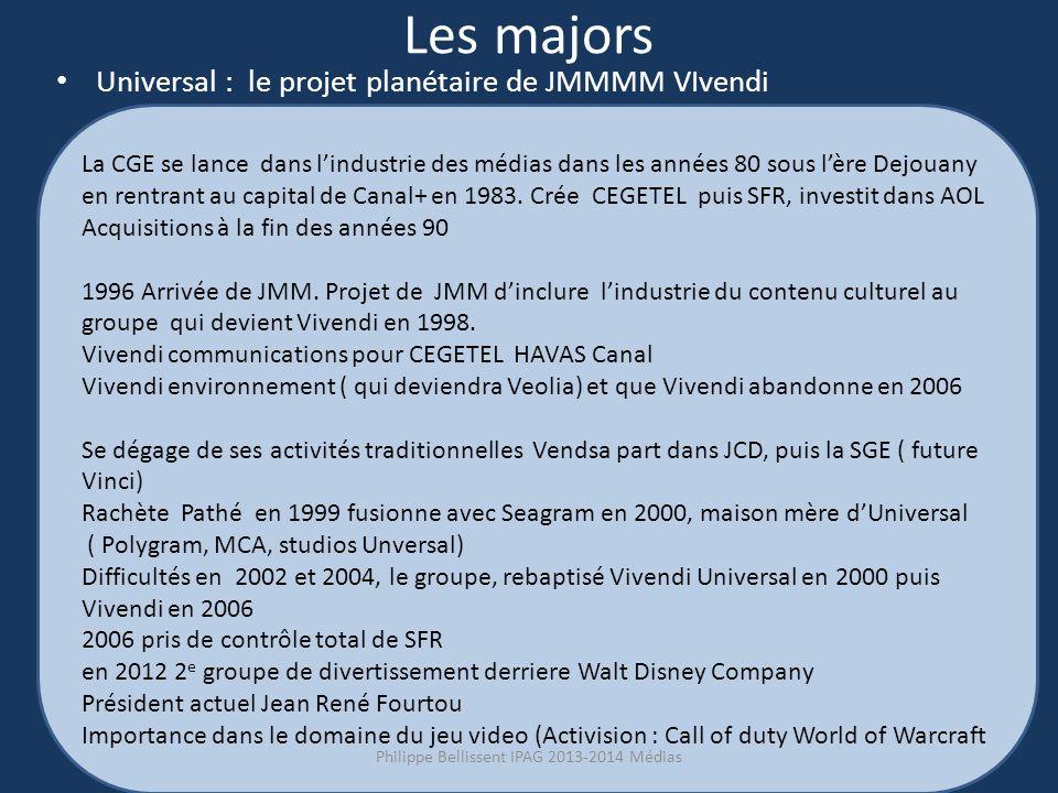 Les majors Universal : le projet planétaire de JMMMM VIvendi La CGE se lance dans lindustrie des médias dans les années 80 sous lère Dejouany en rentrant au capital de Canal+ en 1983.