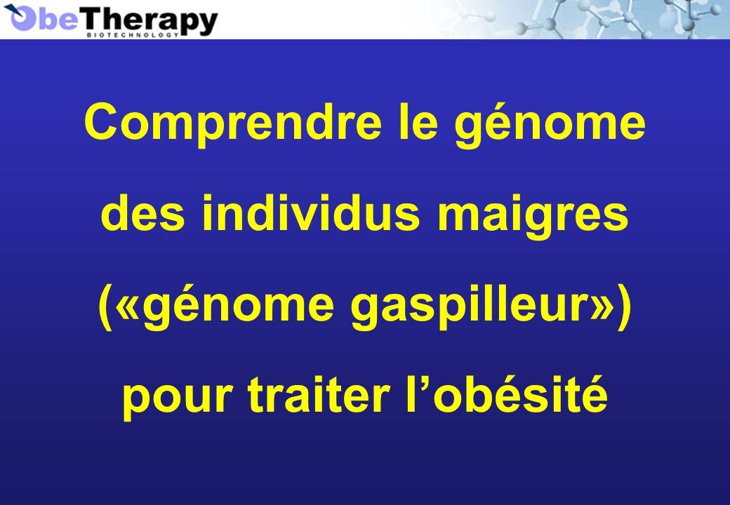 Comprendre le génome des individus maigres («génome gaspilleur») pour traiter lobésité