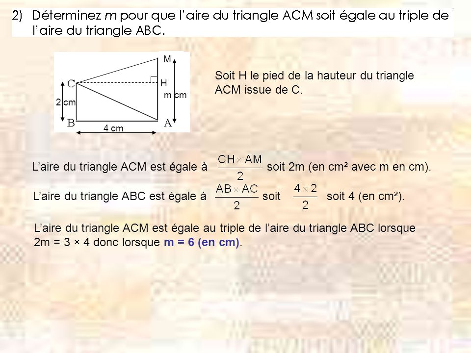 M H Soit H le pied de la hauteur du triangle ACM issue de C.