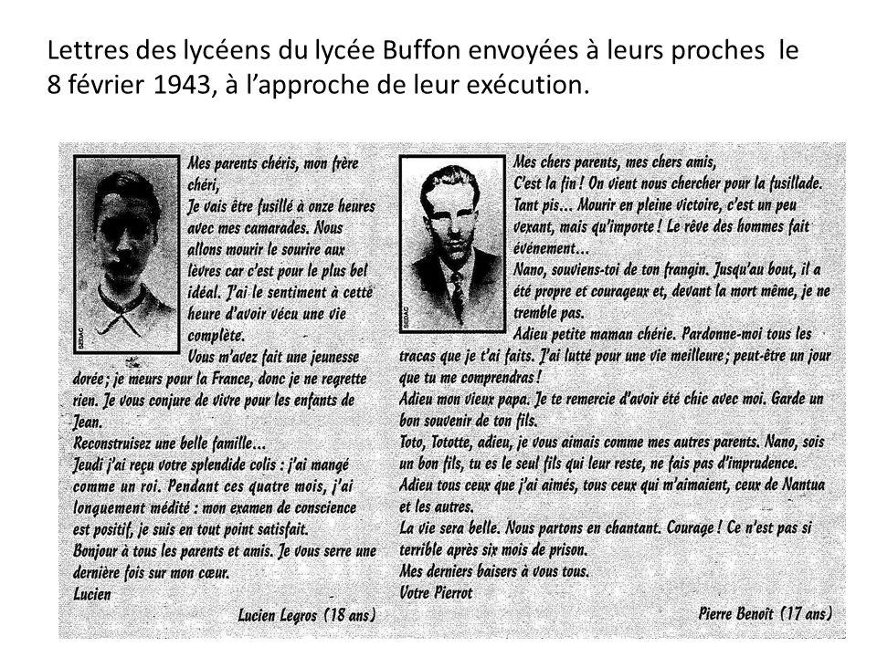 Lettres des lycéens du lycée Buffon envoyées à leurs proches le 8 février 1943, à lapproche de leur exécution.