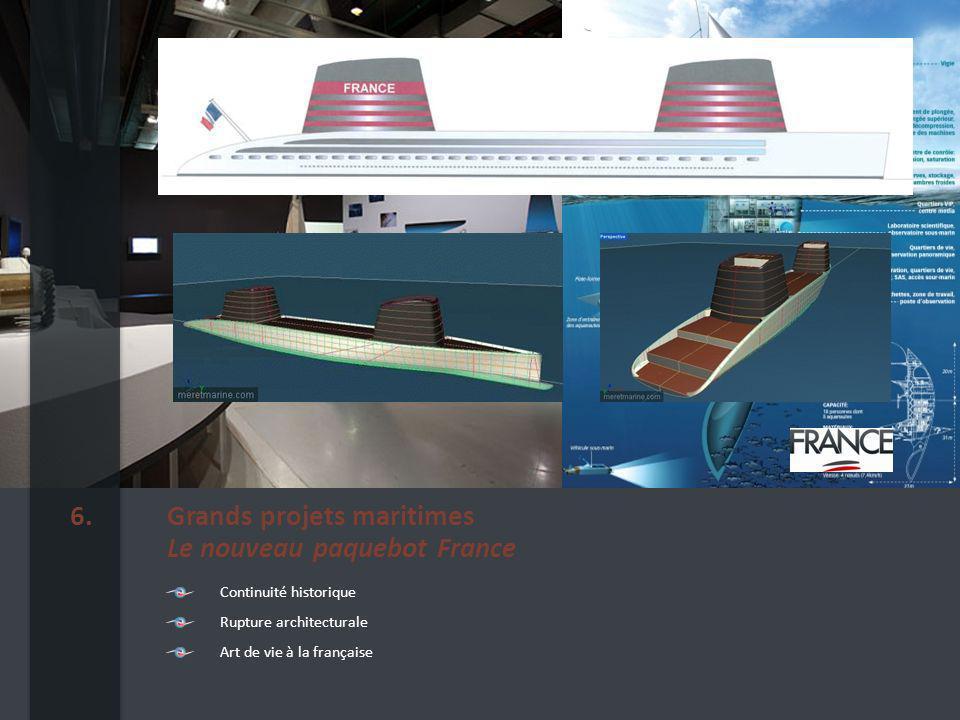 Grands projets maritimes Le nouveau paquebot France 6.
