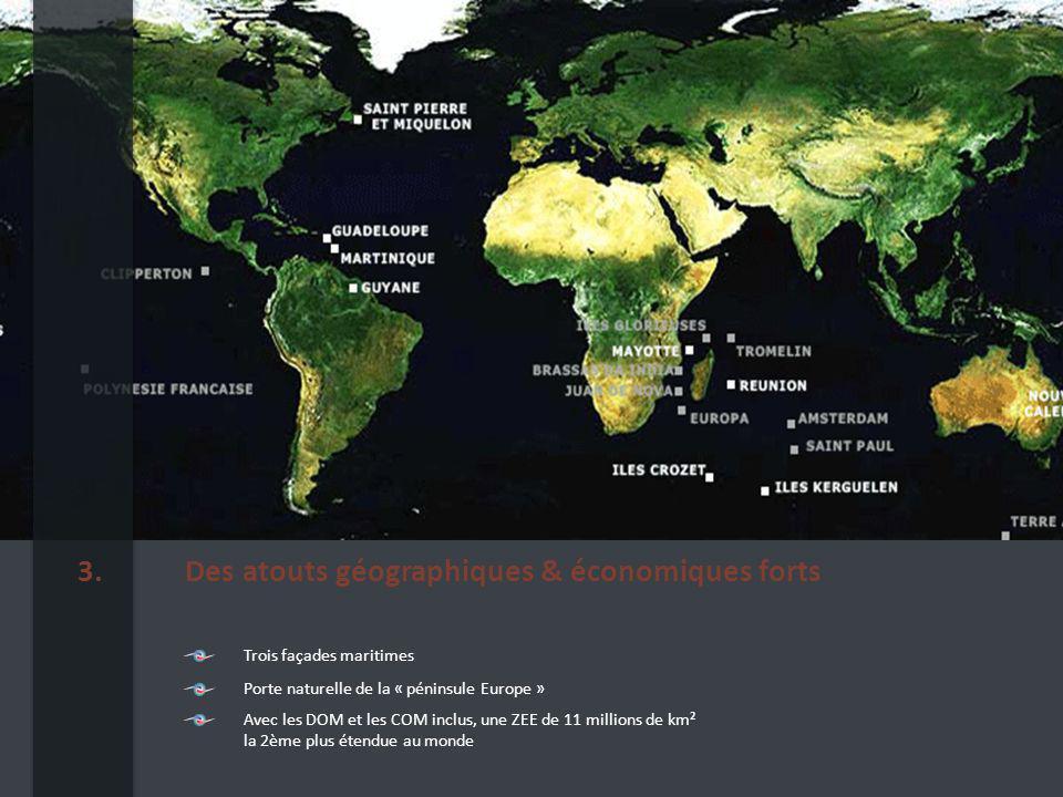 Des atouts géographiques & économiques forts3.