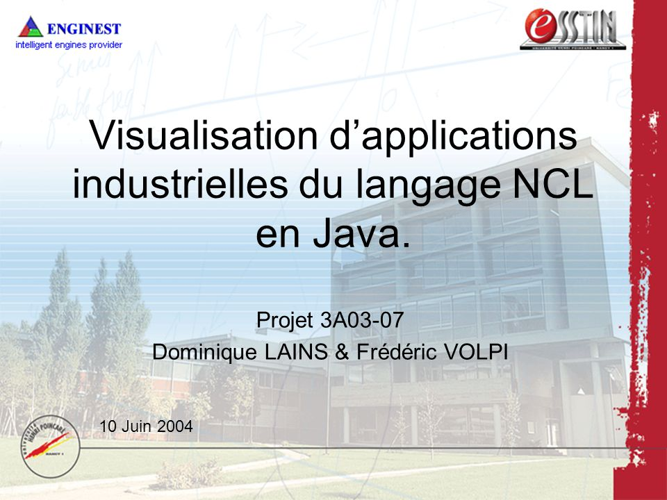 Visualisation dapplications industrielles du langage NCL en Java.