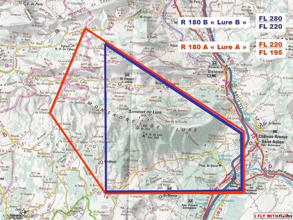 espace.aerien@ffvv.org 31 Janvier 2012espace.aerien@ffvv.org R 180 A « Lure A » R 180 B « Lure B » FL 220 FL 195 FL 280 FL 220 VINON Octobre 2007