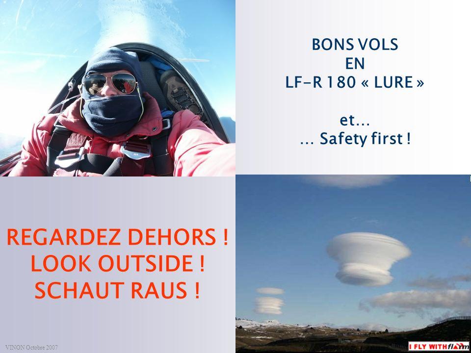 espace.aerien@ffvv.org 31 Janvier 2012espace.aerien@ffvv.org BONS VOLS EN LF-R 180 « LURE » et… … Safety first .