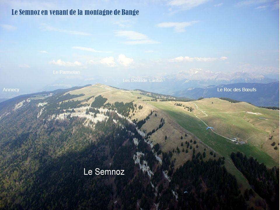 Le Semnoz en venant de la montagne de Bange Le Roc des Bœufs Le Parmelan Les Dentsde Lanfon Annecy
