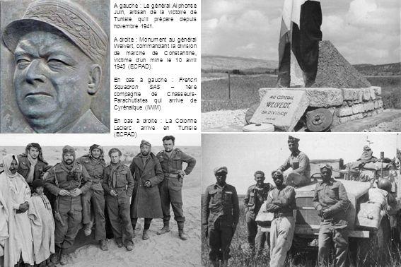A gauche : Le général Alphonse Juin, artisan de la victoire de Tunisie qu'il prépare depuis novembre 1941. A droite : Monument au général Welvert, com