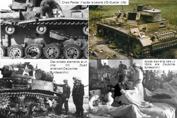 Chars Panzer II après la bataille dEl-Guettar (Iife) Des soldats allemands et un char M3 Stuart américain(Deutsches Bundesarchiv) Soldats allemands da