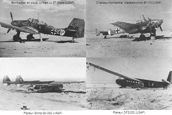 Planeur DFS 230 (USAF) Bombardier en piqué Junkers Ju 87 Stuka (USAF) Planeur Gotha Go 242 (USAF) Chasseur-bombardier Messerschmitt Bf 110 (USAF)