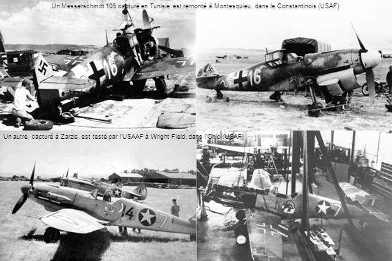 Un Messerschmitt 109 capturé en Tunisie est remonté à Montesquieu, dans le Constantinois (USAF) Un autre, capturé à Zarzis, est testé par lUSAAF à Wri