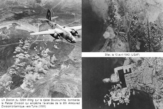 Un Boston du 326th Wing, sur le djebel Boukournine, bombarde la Panzer Division qui empêche lavancée de la 6th Armoured Division britannique vers Tuni