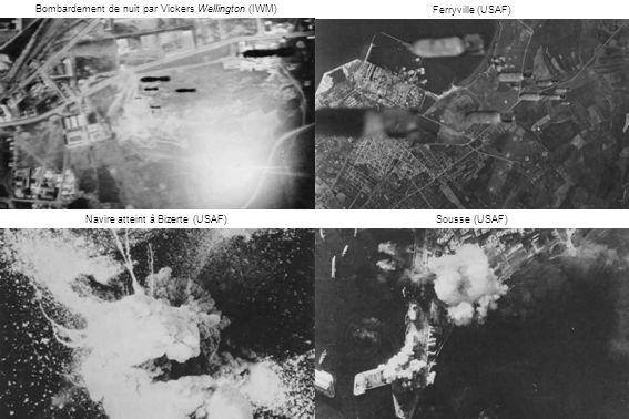Ferryville (USAF) Sousse (USAF)Navire atteint à Bizerte (USAF) Bombardement de nuit par Vickers Wellington (IWM)