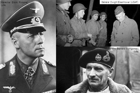 Maréchal Erwin Rommel (Life) Général Bernard Montgomery (Life) Général Dwight Eisenhower (USAF)