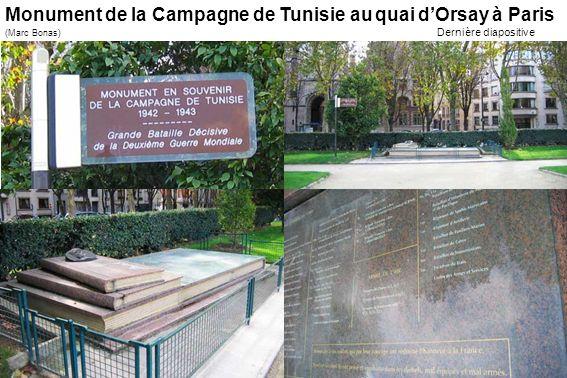 Monument de la Campagne de Tunisie au quai dOrsay à Paris (Marc Bonas) Dernière diapositive