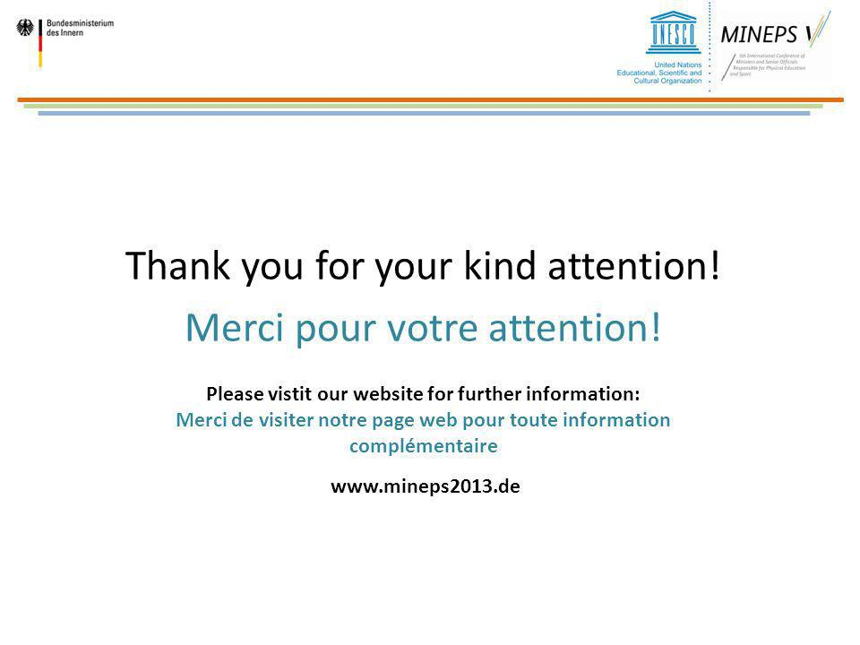 Thank you for your kind attention! Merci pour votre attention! Please vistit our website for further information: Merci de visiter notre page web pour